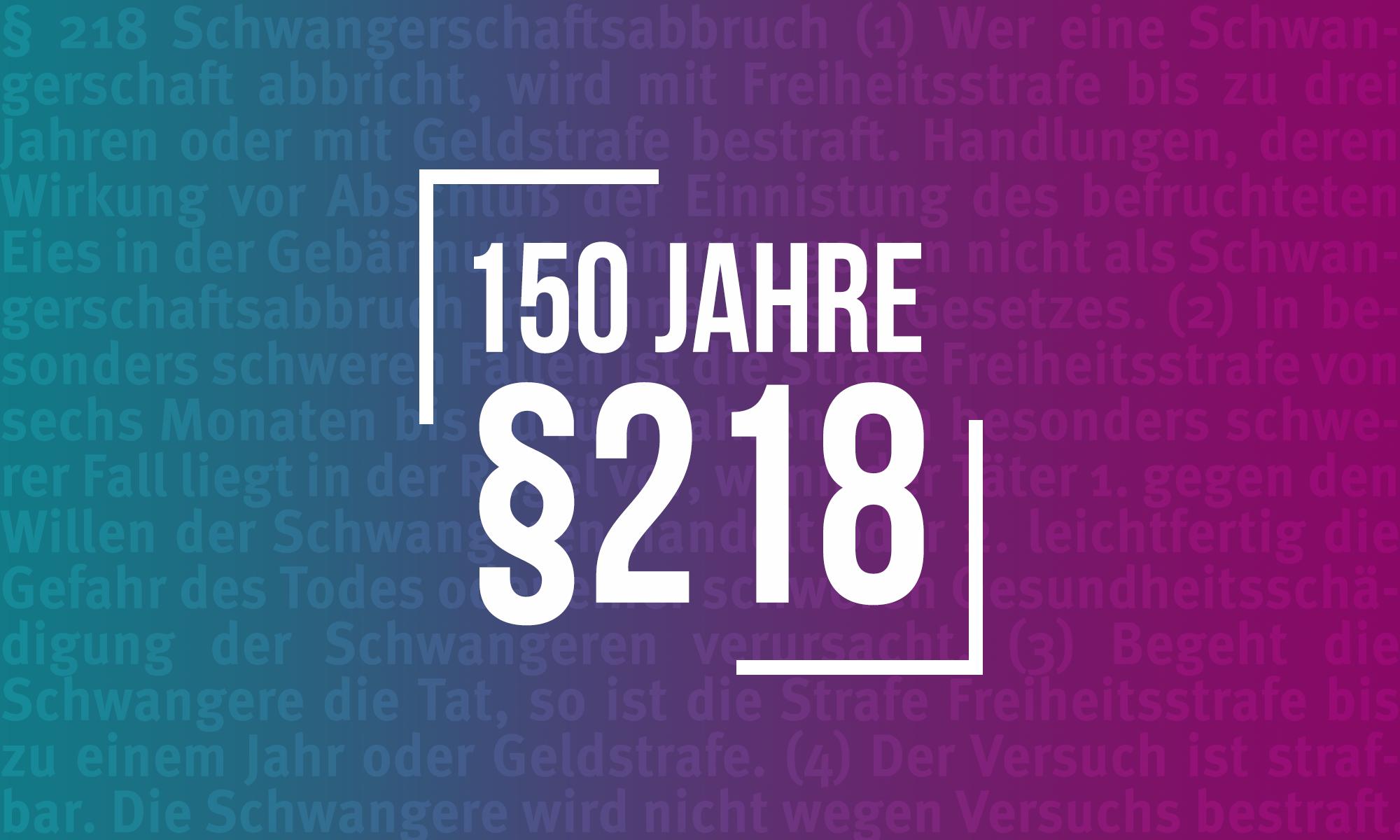 150 Jahre §218